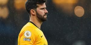 罗马诺:利物浦接近和阿利森续约,合同期将至2026年